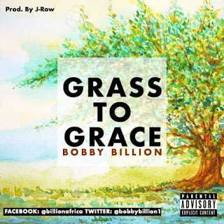 BOBBY BILLION TO RELEASE GRASS TO GRACE IN JANUARY 1ST 2018
