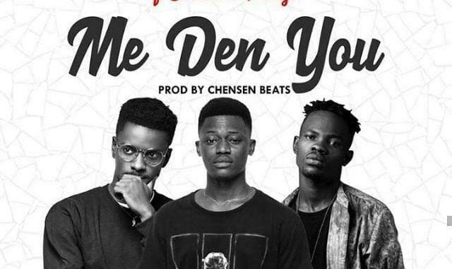 Bra Desmond Ft Shaker x Fameye – Me Den You (Prod By Chensen Beats)
