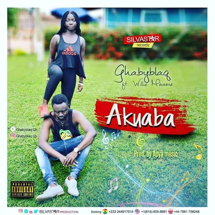 Ghaby Blaq – Akuaba ft Willy Maame (prod. ApyaOnTheBeat)