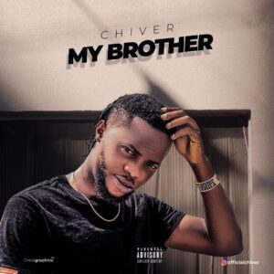 Chiver  – My Brother(prod by Jewnart)
